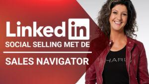 Training: LinkedIn social selling met de Sales Navigator