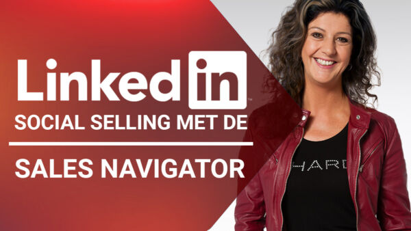 Training: LinkedIn social selling met de Sales Navigator