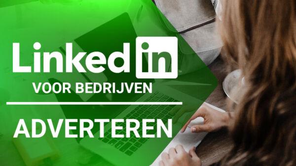 Training: LinkedIn voor bedrijven - Adverteren