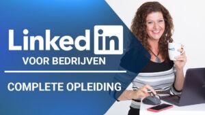 Training: LinkedIn voor bedrijven - Complete opleiding